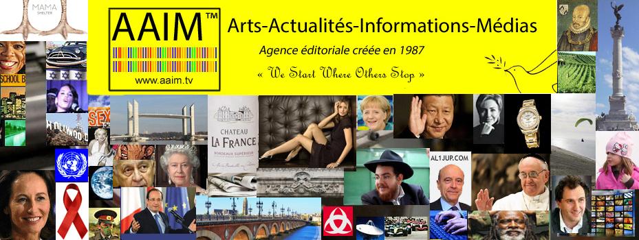 AAIM™ Arts Actualités Informations Médias