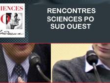 LES PROCHAINES RENCONTRES SCIENCES PO – SUD OUEST