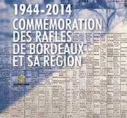 1944-2014 COMMÉMORATION DES RAFLES DE BORDEAUX ET DE SA RÉGION: 4 ÉVÉNEMENTS POUR NE PAS OUBLIER